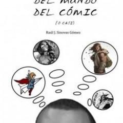 '1001 anécdotas del mundo del cómic', un libro para saciar nuestra curiosidad
