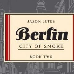 'Berlín: Ciudad de Humo', Lutes vuelve a ser imprescindible