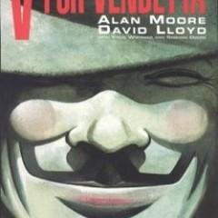El Decálogo de Alan Moore (V): V de Vendetta