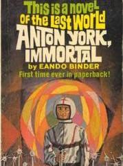 'Anton York Inmortal', de Eando Binder