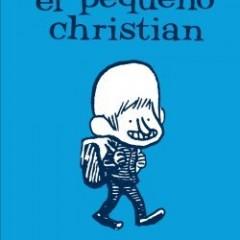 'El pequeño Christian', la divertida aventura de hacerse mayor