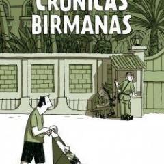 'Crónicas Birmanas', otro magnífico testimonio gráfico de Guy Delisle