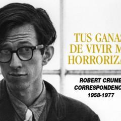 Dolmen publicará la correspondencia de Robert Crumb entre 1958 y 1977