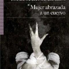'Mujer abrazada a un cuervo', inquietante novela en la que la peste despierta de su letargo