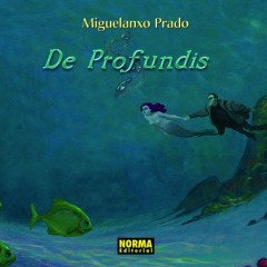 'De Profundis', la poesía ilustrada de Miguelanxo Prado