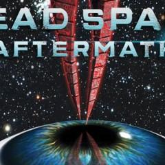 'Dead Space: Aftermath' y 'Dead Space: Salvage', la película y la novela gráfica de la secuela más esperada de EA