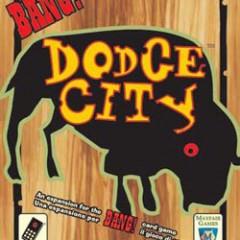 Dodge city: la expansion del Bang