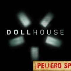 'Dollhouse' primeras impresiones