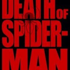 'Death of Spider-man' será un crossover del universo Ultimate