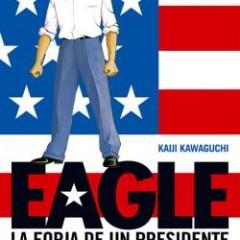 Glénat se anticipa a las elecciones norteamericanas con la publicación de Eagle
