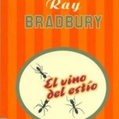 El vino del estío, de Ray Bradbury