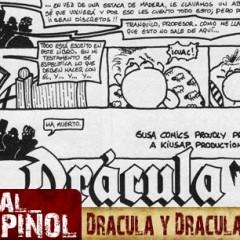 Drácula y Drácula Returns: Vlad en el Reino de Dick [Especial Cels Piñol]