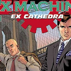 'Ex Machina 7: Ex Cátedra', la serie más peculiar de Brian K. Vaughan