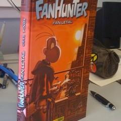 'Fanhunter: Fan Letal' en las estanterías: una nueva era para Fanhunter