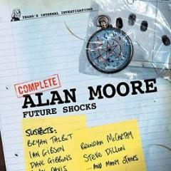 El Decálogo de Alan Moore (VII): 2000 AD