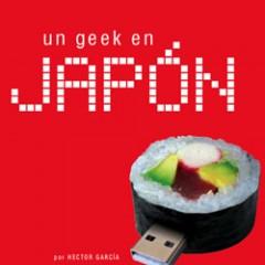 """Capítulo 7 de """"Un geek en Japón"""" en PDF"""