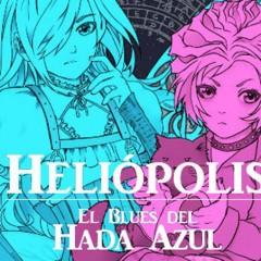 'Heliópolis: El blus del hada Azul', un cuento algo extraño pero muy necesario