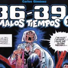 36-39 Malos Tiempos (III), Carlos Giménez sigue brillando