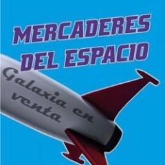 'Mercaderes del espacio', de Frederik Pohl y C. M. Kornbluth [Críticas fandomeras a la carta]