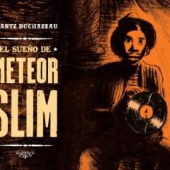 'El sueño de Meteor Slim', la vida errante de un bluesman