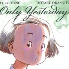 Only Yesterday, el buen uso de la infancia y la memoria