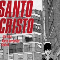 'Santo Cristo': una promesa de futuro encerrada en un relato de iniciación
