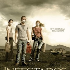'Infectados' cartel y trailer de la película de Álex y David Pastor