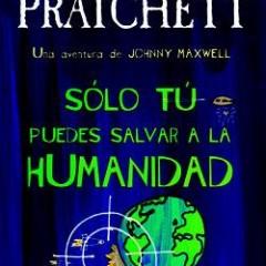 'Sólo tú puedes salvar a la humanidad', un Pratchett diferente