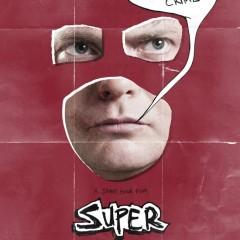 'Super', cartel y trailer