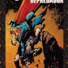 Superman vs Depredador, un combate muy soso