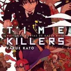 'Time Killers', entretenida compilación de historias cortas de Kazue Kato