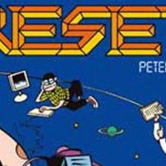 'Reset', de gañanes y realidad virtual