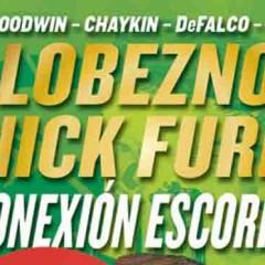 'Marvel Gold Lobezno y Nick Furia: Conexión Escorpio', dos súper dos
