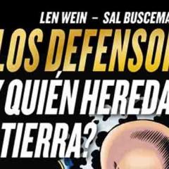 'Marvel Gold Los Defensores: ¿Y quién heredará la Tierra?', Nebulón, Magneto, Xemnu…Candidatos no faltan