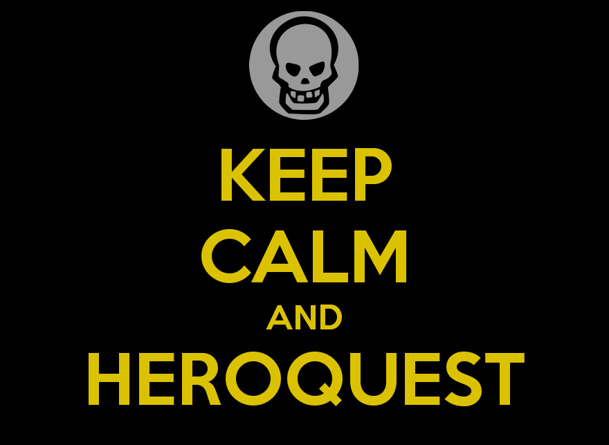keep-calm-and-heroquest