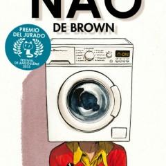 'El Nao de Brown', una lectura diferente