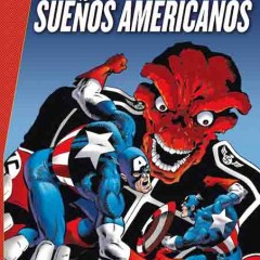 'Marvel Gold Capitán América: Sueños Americanos', Tierra de Liiiibertaaaad