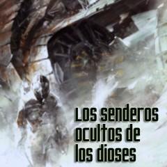 'Los Senderos Ocultos de los Dioses', oportunidad perdida
