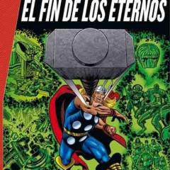 'Marvel Gold El Poderoso Thor: El Fin de Los Eternos', aquí huele a Kirby