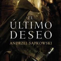 'La Saga de Geralt de Rivia I: El Último Deseo', fantasía polaca
