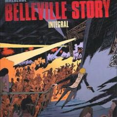 'Belleville story. Integral', a ras de calle también hay sueños