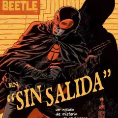 'The Black Beetle: Sin Salida', un nuevo héroe vigila las calles de Goth…estooo, Colt, Colt City