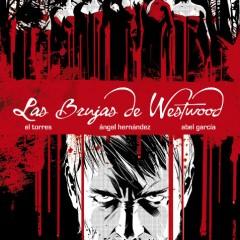 'Las brujas de Westwood', hechiceras desesperadas