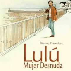 'Lulú mujer desnuda. Integral', el mundo por montera