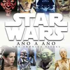 'Star Wars. Año a año', una crónica llena de fuerza