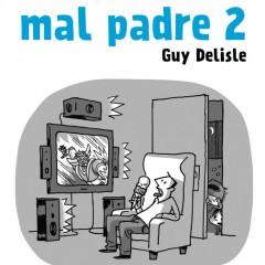 'Guía del mal padre 2', enseñanzas desopilantes