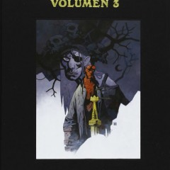 'Hellboy. Edición integral volumen 3', nos ponemos al día