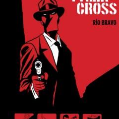 'Tyler Cross. Río Bravo', noir y western buenos compañeros son