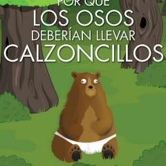 'Por qué los osos deberían llevar calzoncillos', humor variable