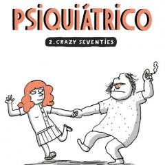 'Psiquiátrico 2. Crazy seventies', de haloperidol, electroshocks y otras cosas para reir